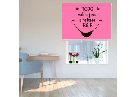 Todo vale la pena si te hace sonreir rosa